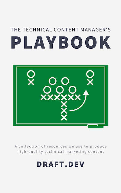 The Technical Content Manager's Playbook